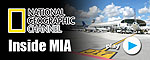 National Geographic's Inside Series  - Inside Miami International Airport